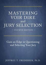Mastering Voir Dire and Jury Selection Fourth Edition.jpg