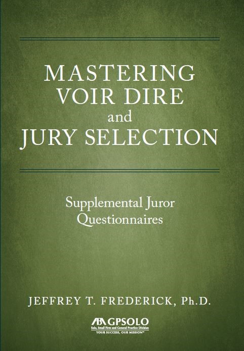 Mastering Voir Dire and Jury Selection Supplemental Juror Questionnaires.jpg